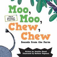 Moo, Moo, Chew, Chew