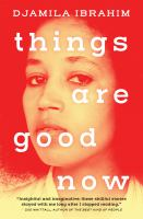 Things are good now : stories
