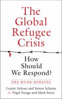 The Global Refugee Crisis: How Should We Respond?