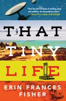 Cover of That Tiny Life