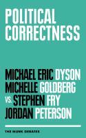 Political correctness : the Munk debates