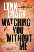 Image: Watching You Without Me