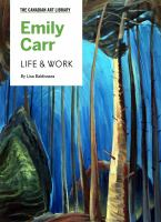 Emily Carr : Life and Work