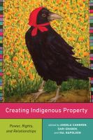 Creating Indigenous Property