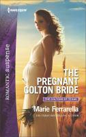 The Pregnant Colton Bride