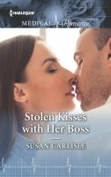Stolen Kisses With Her Boss