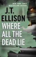 Where All The Dead Lie: Taylor Jackson Series, Book 7