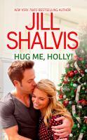 Hug Me, Holly!
