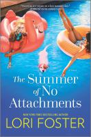 The Summer of No Attachments