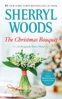 The Christmas Bouquet: Chesapeake Shores Series, Book 11