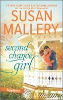 Second Chance Girl--a Modern Fairy Tale Romance