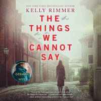 Things We Cannot Say, The