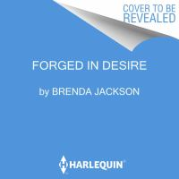 Forged in Desire