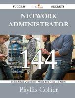 Network Administrator, 144 Success Secrets