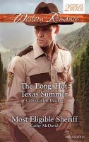 The Long, Hot Texas Summer