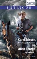 Army Ranger Redemption / Carol Ericson.  Cowboy Cavalry / Alice Sharpe
