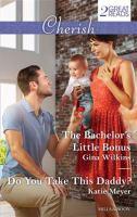 The Bachelor's Little Bonus