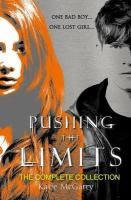 Pushing the Limits, Complete Collection - Pushing the Limits/crossing the Line/dare You To/crash Into You/take Me On/breaking the Rules