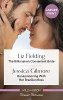 The Billionaire's Convenient Bride/Honeymooning With Her Brazilian Boss