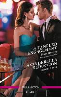 A Tangled Engagement/A Cinderella Seduction
