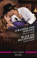 Stranded and Seduced/Black Tie Billionaire