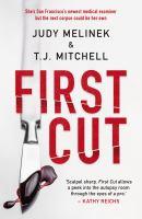 First Cut (Dr Jessie Teska, 1)