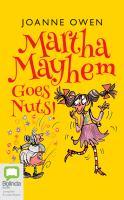 Martha Mayhem Goes Nuts!