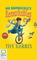 Mr Bambuckle's Remarkables