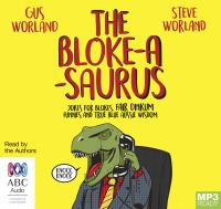 The Bloke-a-saurus