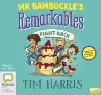 Mr Bambuckle's Remarkables Fight Back