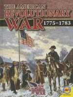 The American Revolutionary War, 1775-1783