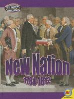 New Nation, 1784-1812