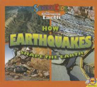 How Earthquakes Shape the Earth