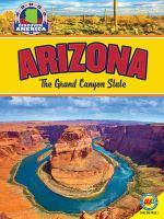 Arizona: the Grand Canyon State