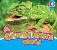 A Chameleon's World
