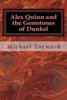 Alex Quinn and the Gemstones of Dunkel