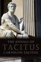 The Reign of Tiberius, Out of the First Six Annals of Tacitus