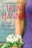 One perfect spring a novel
