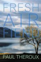 Fresh Air Fiend