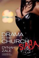 Drama in the Church Saga