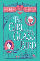 The Girl With the Glass Bird