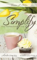 Simplify your Homeschool Day