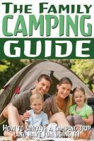 The Family Camping Guide