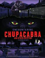 Encountering Chupacabra and Other Cryptids