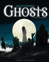Encountering Ghosts