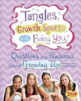 Tangles, Growth Spurts, and Being You
