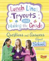 Lunch Lines, Tryouts, and Making the Grade
