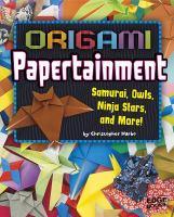 Origami Papertainment