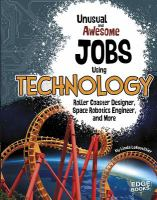 Unusual and Awesome Jobs Using Technology