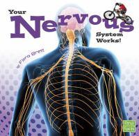 Your Nervous System Works!